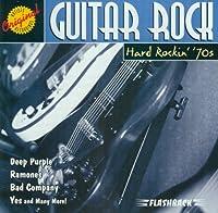 Guitar Rock: Hard Rockin' '70s