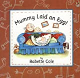 Mummy Laid An Egg (Irwin/McGraw-Hill Series in Marketing)