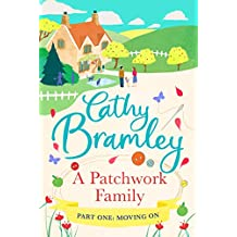 A Patchwork Family - Part One: Moving On