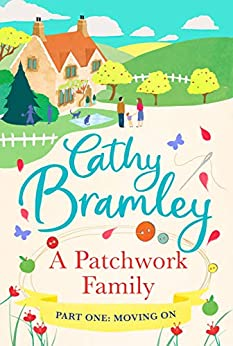 A Patchwork Family - Part One: Moving On by [Bramley, Cathy]
