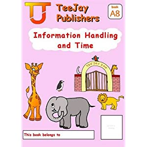 TeeJay Level A Maths: Information Handling and Time Bk.8