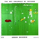 Urban Bushmen by The Art Ensemble of Chicago (1987-03-17)