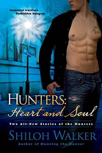 Download Hunters: Heart and Soul (The Hunters) 0425213927