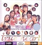 BBM女子プロレスカード2007~Ture Heart~