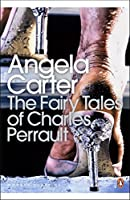 Fairy Tales of Charles Perrault (Penguin Modern Classics) by ANGELA CARTER(1905-06-30)
