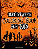 Halloween Coloring Book for Kids: Kids Best Halloween Costume Activity Coloring Books for Kids, Girls, and Boys - 8.5x11 Inch 100 Pages Composition Best Halloween Holiday Coloring Books for Kids, Halloween Coloring Pages Notebook for Toddlers