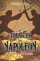 A Treasure for Napoleon (Adventures in Old California)