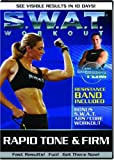SWAT Workout: Rapid Tone and Firm **RESISTANCE BAND INCLUDED**