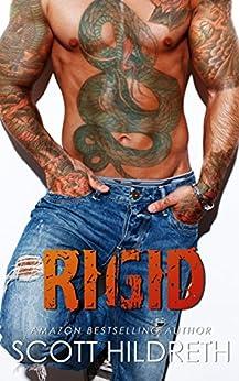 RIGID (Biker MC Romance Book 4) by [Hildreth, Scott]