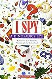 洋書>I spy a dinosaur's eye―Beginning reader (Cartwheel books)