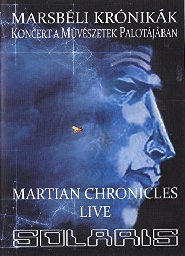 Solaris - Marsb?li Kr?nik?k - Martian Chronicles - Live