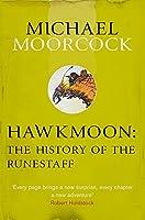 Hawkmoon: The History of the Runestaff (Moorcocks Multiverse)