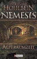 Nemesis 03. Alptraumzeit