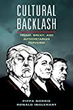 Cultural Backlash: Trump, Brexit, and Authoritarian Populism (English Edition) 画像