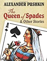 The Queen of Spades (Annotated)