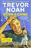 Born a Crime: Stories from a South African Childhood 画像