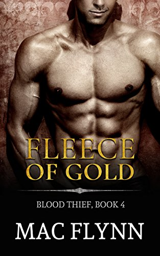 Download Fleece of Gold: Blood Thief #4 (Alpha Billionaire Vampire Romance) (English Edition) B01LO9P45Q