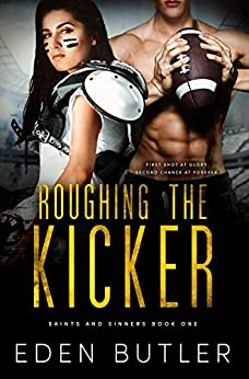 Roughing the Kicker (Saints and Sinners Book 1) by [Butler, Eden]