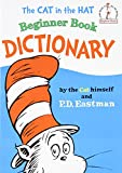 The Cat in the Hat Beginner Book Dictionary (Beginner Books(R))