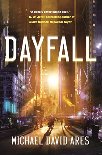 amazon dayfall a novel kindle edition by michael david ares