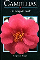 Camellias: The Complete Guide