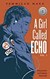 A Girl Called Echo 1: Pemmican Wars