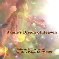 Jamie's Dream of Heaven (Into the Light)