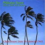 Christmas Day in Hawaii Nei