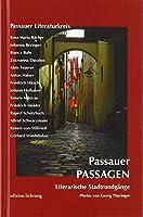 Passauer Passagen: Literarische Stadtrundgaenge