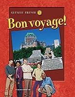 Bon voyage! Level 1, Student Edition (GLENCOE FRENCH)
