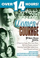 Women of Courage (If Tomorrow Comes/Becky Sharp/Rain /The Green Promise/Nurse Edith Cavell/Two Women/Smash Up/Three Came Home/The Southerner