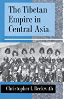The Tibetan Empire in Central Asia