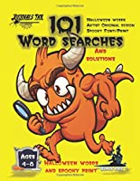 101 Word Searches: SUPER KIDZ Brand. Children - Ages 4-8 (US Edition). Halloween custom art and letters interior. Easy to Hard vocabulary learning levels with solutions - Monster Magnifying Glass - Unique puzzles for kids for hours of fun activity time! (SuperKidz - Halloween Word Searches)