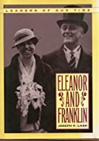 Eleanor & Franklin (Modern Biography Series)