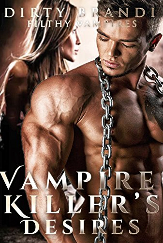 Vampire Killer's Desires (English Edition)