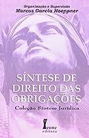 Síntese de Direito das Obrigações - Coleção Síntese Jurídica