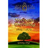 Horizons Unfolding (#12 in the Bregdan Chronicles Historical Fiction Romance Series