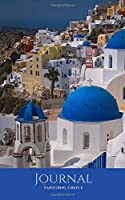 """Journal: Santorini; 100 sheets/200 pages; 5"""" x 8"""""""