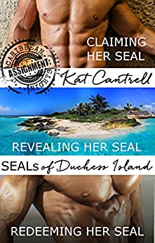 SEALs of Duchess Island: 3 book military romance series boxed set (ASSIGNMENT: Caribbean Nights 0) by [Cantrell, Kat]