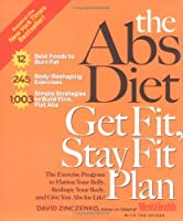 The Abs Diet Get Fit Stay Fit Plan: The Exercise Program to Flatten Your Belly Reshape Your Body and Give You Abs for Life! [並行輸入品]
