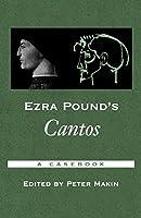 Ezra Pound's Cantos: A Casebook (Casebooks in Criticism)