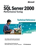 Microsoft® SQL Server 2000™ Performance Tuning Technical Reference