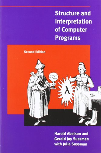 Structure and Interpretation of Computer Programs (MIT Electrical Engineering and Computer Science)の詳細を見る