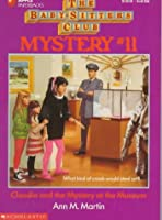 Claudia and the Mystery at the Museum (Baby-sitters Club Mystery)