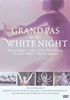 Grand Pas in the White Night [DVD] [Import]