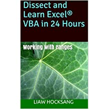 Dissect and Learn Excel® VBA in 24 Hours: Working with ranges