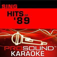 Sing Hits Of '89 [KARAOKE]