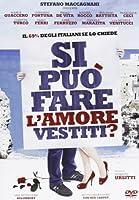Si Puo' Fare L'Amore Vestiti? [Italian Edition]