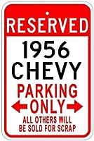 1956年56Chevyアルミニウム駐車場サイン 10 x 14 Inches CAR1001-00115