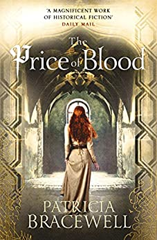 The Price of Blood (The Emma of Normandy Series, Book 2) by [Bracewell, Patricia]